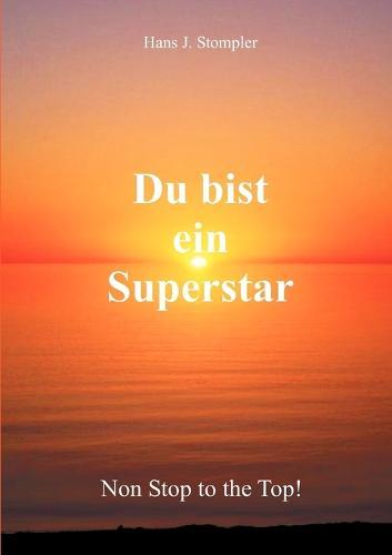 Du Bist Ein Superstar (Paperback)