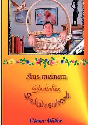 Aus Meinem Wa(h)Renkorb (Paperback)
