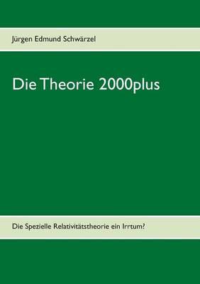 Die Theorie 2000plus (Paperback)