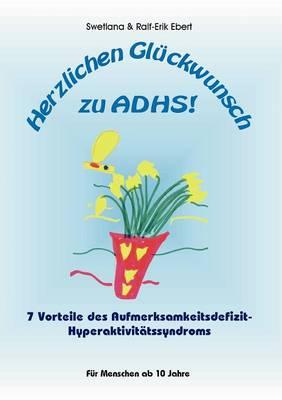 Herzlichen Gl Ckwunsch Zu Adhs (Paperback)