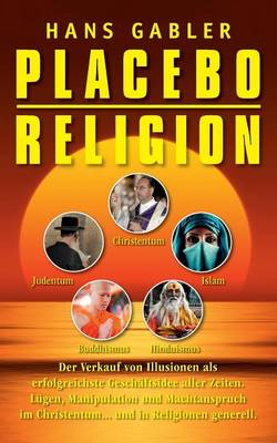 Placebo Religion (Paperback)