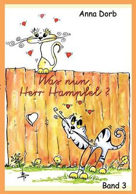 Was Nun, Herr H Mpfel? (Paperback)