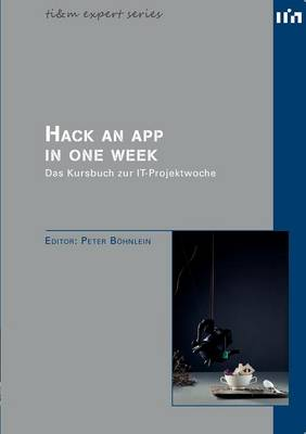 Hack an App in One Week (Paperback)