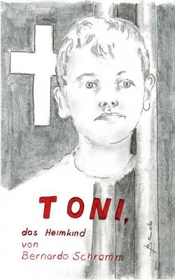 Toni, Das Heimkind (Paperback)