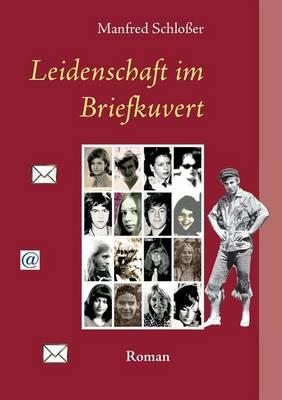 Leidenschaft Im Briefkuvert (Paperback)