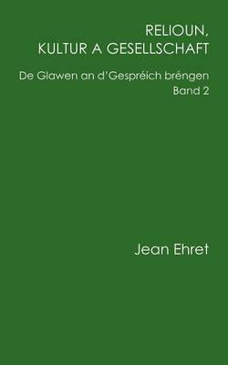 Relioun, Kultur a Gesellschaft (Paperback)