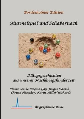 Murmelspiel Und Schabernack (Paperback)
