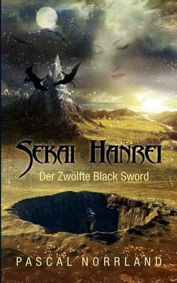 Sekai Hanrei - Der Zw Lfte Black Sword (Paperback)