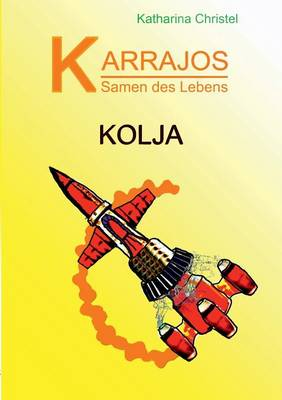 Karrajos - Samen des Lebens Bd.II (Paperback)