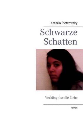 Schwarze Schatten (Paperback)
