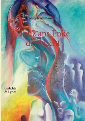 Tanz ANS Ende Der Nacht (Paperback)
