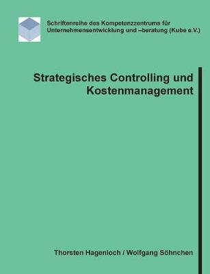 Strategisches Controlling Und Kostenmanagement (Paperback)