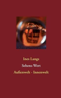 Sehens-Wert: Aussenwelt - Innenwelt (Paperback)