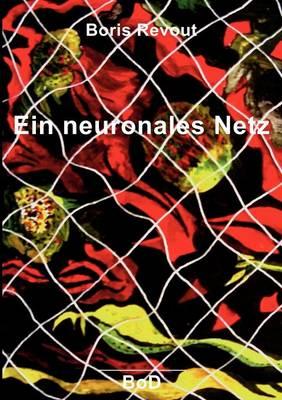 Ein Neuronales Netz (Paperback)