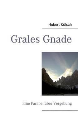 Grales Gnade (Paperback)