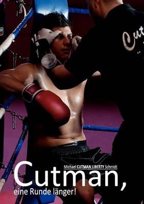 Cutman, Eine Runde L Nger! (Paperback)