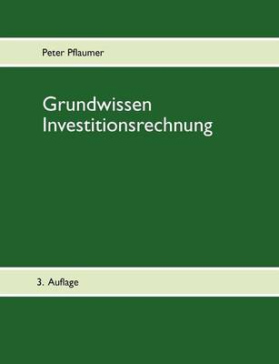 Grundwissen Investitionsrechnung (Paperback)