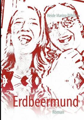 Erdbeermund (Paperback)