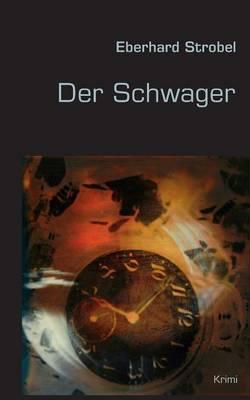 Der Schwager (Paperback)