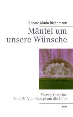 Mantel Um Unsere Wunsche (Paperback)