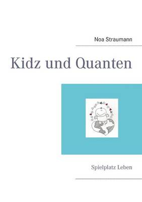Kidz & Quanten (Paperback)