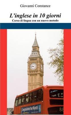 Linglese in 10 Giorni (Paperback)