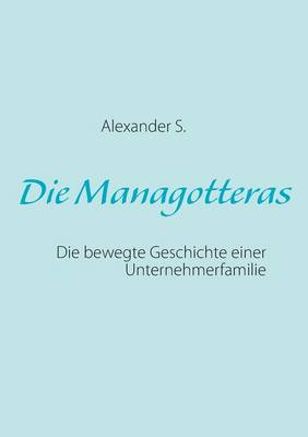 Die Managotteras (Paperback)