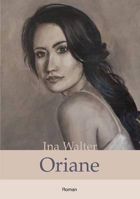 Oriane (Paperback)