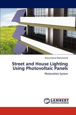 Street and House Lighting Using Photovoltaic Panels (Paperback)
