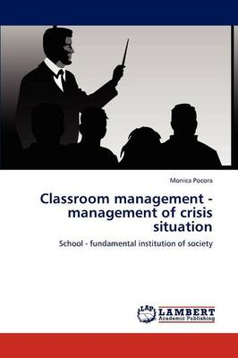 Classroom Management - Management of Crisis Situation (Paperback)