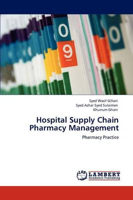 Hospital Supply Chain Pharmacy Management (Paperback)