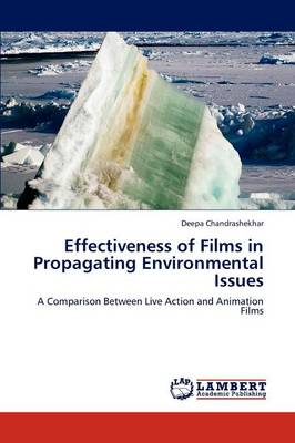Effectiveness of Films in Propagating Environmental Issues (Paperback)