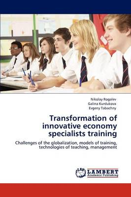 Transformation of Innovative Economy Specialists Training (Paperback)