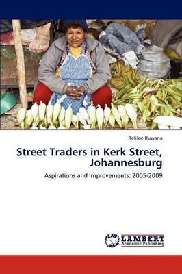 Street Traders in Kerk Street, Johannesburg (Paperback)