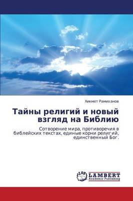 Tayny Religiy I Novyy Vzglyad Na Bibliyu (Paperback)