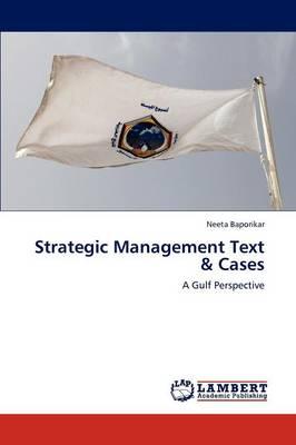 Strategic Management Text & Cases (Paperback)