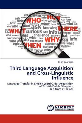 Third Language Acquisition and Cross-Linguistic Influence (Paperback)
