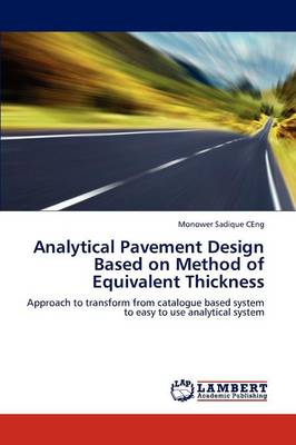 Analytical Pavement Design Based on Method of Equivalent Thickness (Paperback)