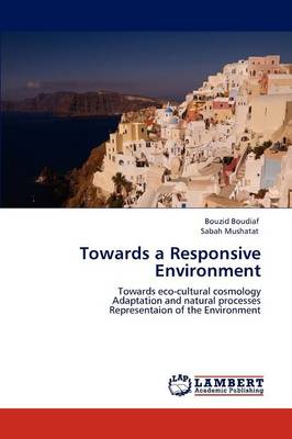 Towards a Responsive Environment (Paperback)