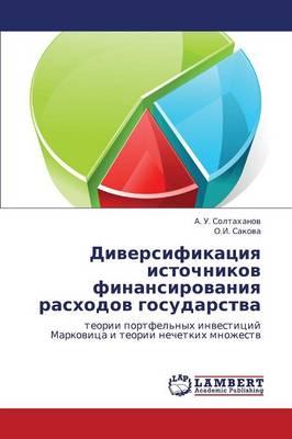 Diversifikatsiya Istochnikov Finansirovaniya Raskhodov Gosudarstva (Paperback)