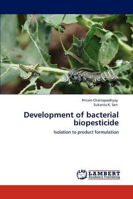 Development of Bacterial Biopesticide (Paperback)