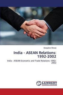 India - ASEAN Relations: 1992-2002 (Paperback)