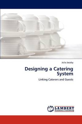 Designing a Catering System (Paperback)