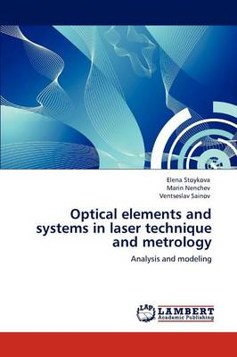 Optical Elements and Systems in Laser Technique and Metrology (Paperback)