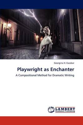 Playwright as Enchanter (Paperback)