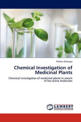 Chemical Investigation of Medicinal Plants (Paperback)