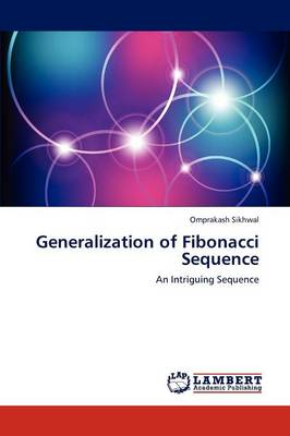 Generalization of Fibonacci Sequence (Paperback)