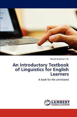 An Introductory Textbook of Linguistics for English Learners (Paperback)