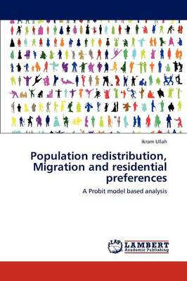 Population Redistribution, Migration and Residential Preferences (Paperback)