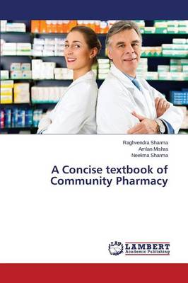 A Concise Textbook of Community Pharmacy (Paperback)